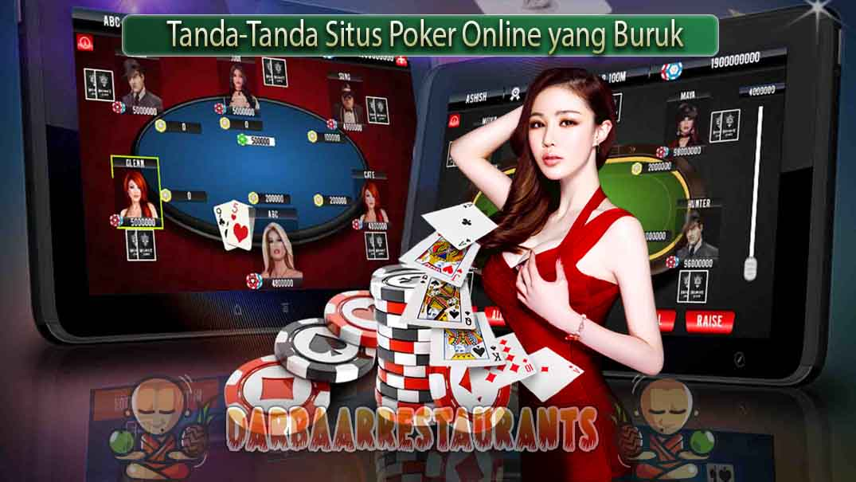 Tanda-Tanda Situs Poker Online yang Buruk
